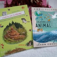 "Carti ilustrate: ""Vino cu noi in padure"" si ""Calatorii uimitoare ale animalelor"" [Book review]"